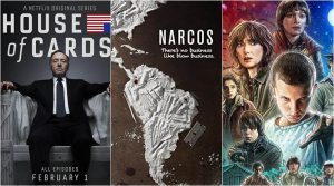House of Cards Narcos Stranger Things Netflix series